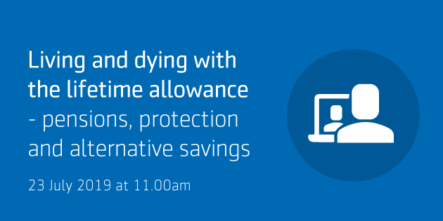 Aegon: Living and dying with the lifetime allowance webinar. Earn CPD time